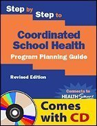 Step by Step to Coordinated School Health: Program Planning Guide