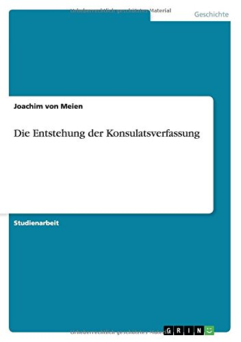 Download Die Entstehung der Konsulatsverfassung (German Edition) PDF