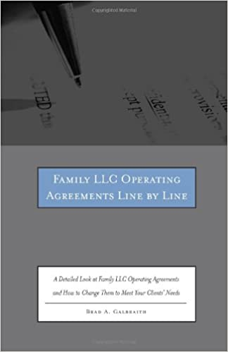 Family Llc Operating Agreements Line By Line A Detailed Look At