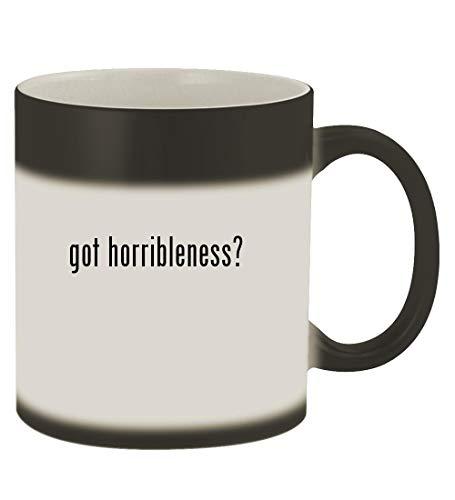 got horribleness? - 11oz Magic Color Changing Mug, Matte Black