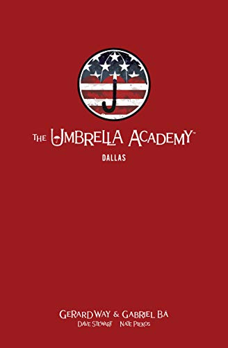 (The Umbrella Academy Library Edition Volume 2: Dallas (Umbrella Academy: Dallas))