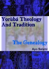Yoruba Theology And Tradition   The Genealogy