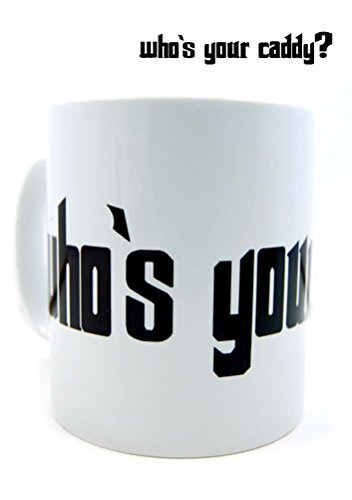 Who's your Caddy Mug by Mugs