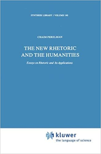 com the new rhetoric and the humanities essays on  the new rhetoric and the humanities essays on rhetoric and its applications synthese library 1979th edition