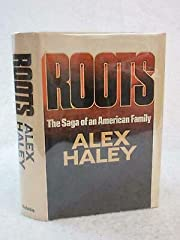 Alex Haley ROOTS Saga of an American Family…