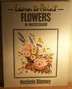 learn to paint flowers in watercolour book by marjorie blamey