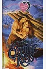 Captive Kiss (Heartfire Romance) by Amy Christopher (1992-02-01) Mass Market Paperback