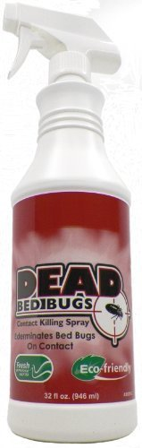 Dead Bed Bugs Contact Killing Bed Bug Spray, Safe - Non-Toxic 32 oz