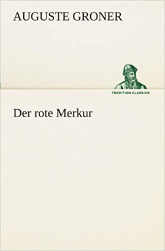 Der rote Merkur (TREDITION CLASSICS)