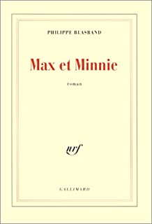 Max et Minnie  : roman