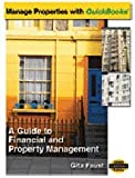 Manage Properties with QuickBooks : For Property Owners Landlords, Faust, Gita, 097912400X
