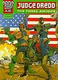 Judge Dredd: The Three Amigos (2000 AD)