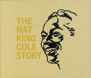 Nat King Cole Story by Capitol