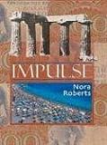 Impulse, Nora Roberts, 0786265388