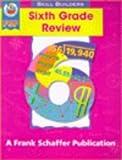 Sixth Grade Review, Schaffer, Frank Publications, Inc. Staff, 0867349174