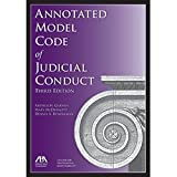img - for Annotated Model Code of Judicial Conduct, Third Edition book / textbook / text book