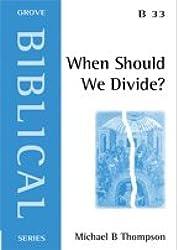 When Should We Divide?