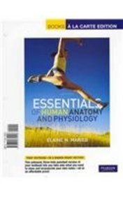 Essentials of Human Anatomy and Physiology / Essentials of Interactive Physiology / CourseCompass Student Access Card /P