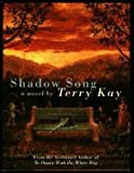 Shadow Song, Terry Kay, 0671892614