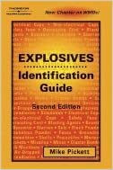 Book Explosives Indentification Guide (2nd, 05) by Pickett, Mike [Paperback (2004)]
