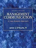 Management Communication A Case-Analysis Approach (Hardcover, 2009) 4th EDITION