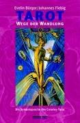 Tarot, Wege der Wandlung, m. Crowley-Tarotkarten