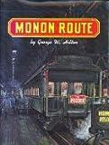 Monon Route, George W. Hilton, 083107115X