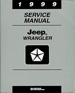 1999 jeep wrangler service manual chrysler corp 81 370 9148 rh amazon com 1999 jeep wrangler service manual free pdf Jeep Wrangler Parts