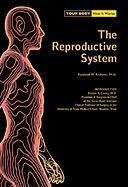 The Reproductive System (Your Body, How It Works) ebook