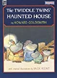 The Twiddle Twins' Haunted House, Howard Goldsmith, 1572552220