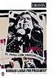 img - for Granta 36; Mario Vargas Llosa for President by Mario Vargas Llosa (1991-06-27) book / textbook / text book