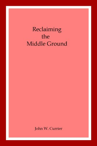 Reclaiming the Middle Ground