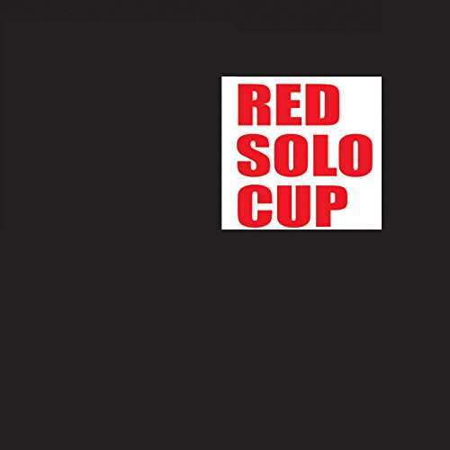 Red Solo Cup (I Fill You Up, Proceed to Party) - Single (Toby Keith Tribute) [Explicit]