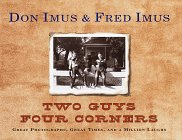Two Guys Four Corners by Don Imus and Fred Imus