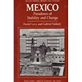 Mexico : Paradoxes of Stability and Change, Levy, Daniel C. and Szekely, Gabriel, 0813303508
