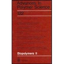Biopolymers II