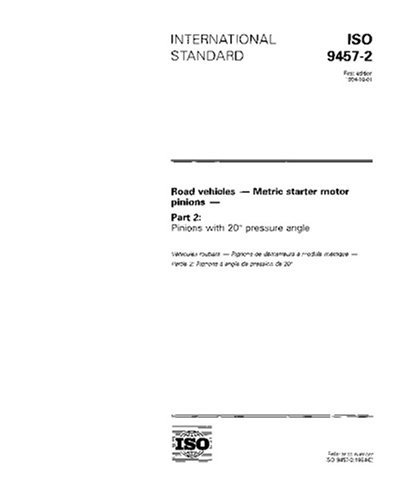 (ISO 9457-2:1994, Road vehicles - Metric starter motor pinions - Part 2: Pinions with 20 degree pressure angle)