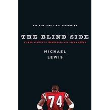 Blind Side: Evolution Of A Game