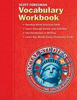 Scott Foresman Vocabulary Workbook Social Studies: The United States