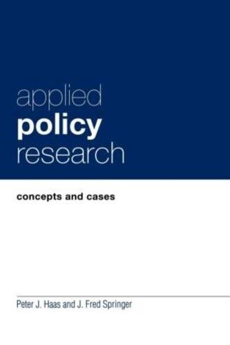 Applied Policy Research: Concepts and Cases (Garland Reference Library of Social Science)