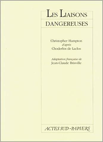 Les Liaisons Dangereuses Christopher Hampton Pierre Ambroise