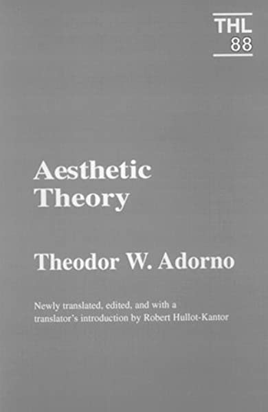 Amazon Com Aesthetic Theory Theory And History Of Literature
