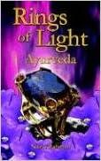 Rings of Light: Ayurveda