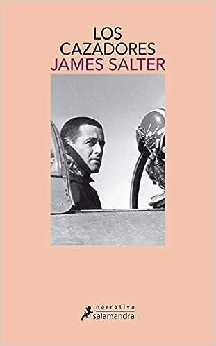 Los cazadores de James Salter