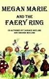 Megan Marie and the Faery Ring, Candace McClure, 1414018193