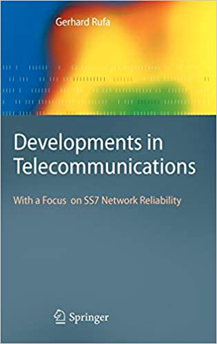 Buy Developments in Telecommunications: With a Focus on SS7 Network
