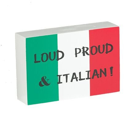 (JennyGems - Italian Pride Stand up Sign - Loud Proud and Italian - Italian Theme Kitchen Wall Decor and Accessories - Italian Signs Italian)