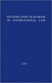 Book Netherlands Yearbook of International Law: Volume 38, 2007