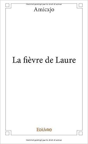 La Fievre De Laure