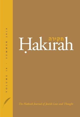 Hakirah: The Flatbush Journal of Jewish Law and Thought (Volume 10)